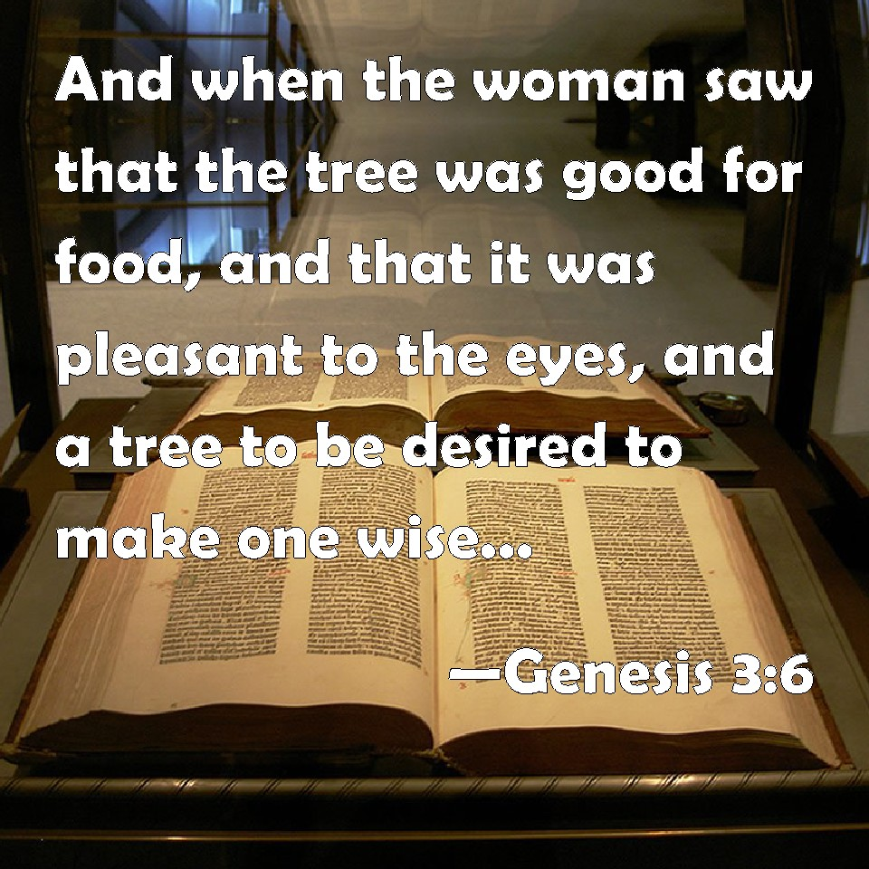Genesis 36 and when the woman saw that the tree was good for food genesis 36 sciox Choice Image