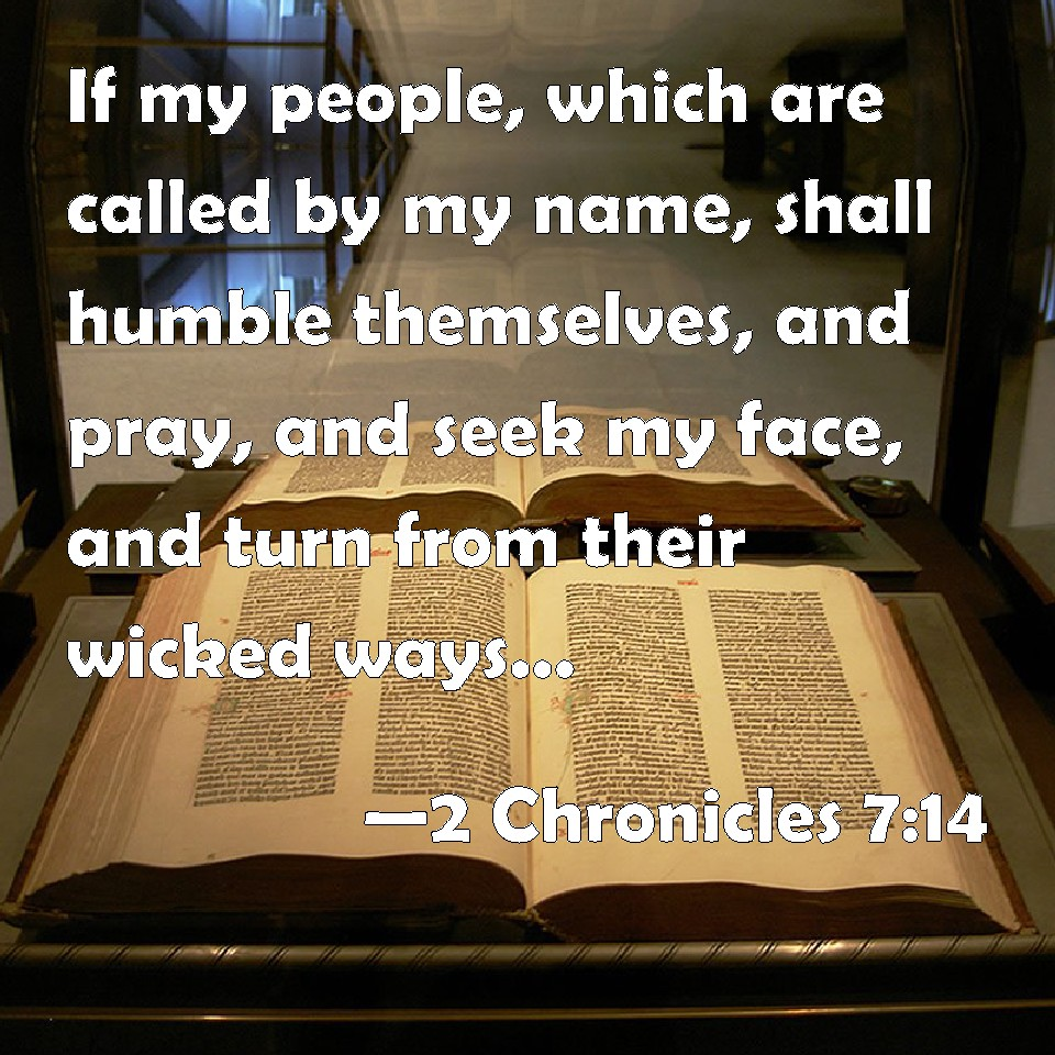 2 Chronicles 7:14 If My People, Which Are Called By My