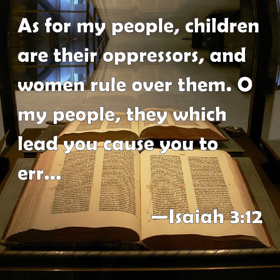 Αποτέλεσμα εικόνας για Isaiah 3  : 12