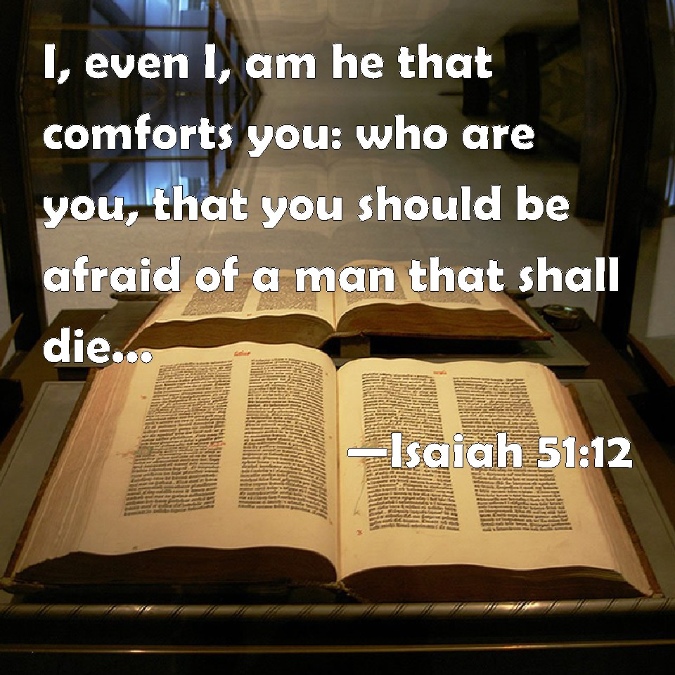 Image result for isaiah 51:12