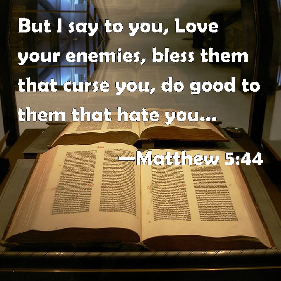 how to love those who hate you