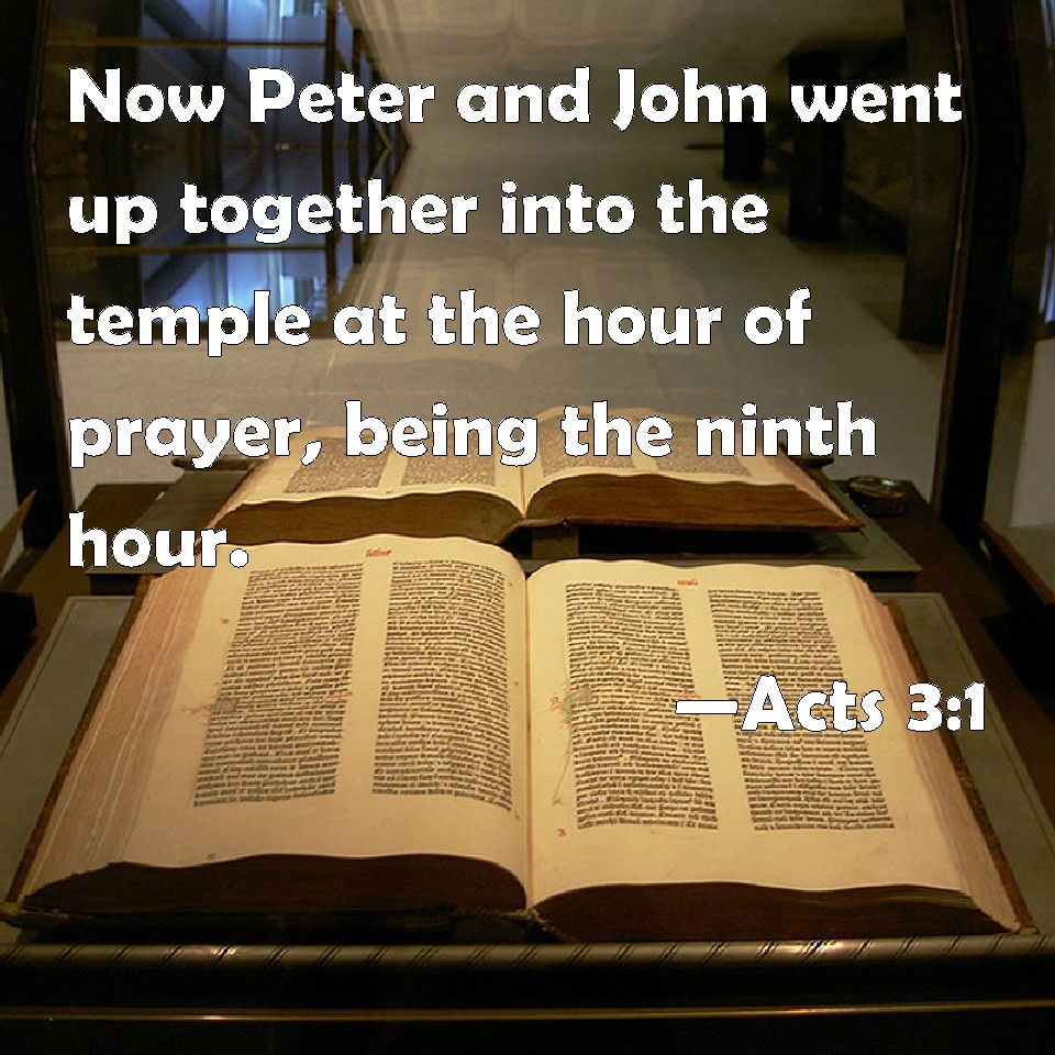 Acts 3:1 Now Peter and John went up together into the temple at ...
