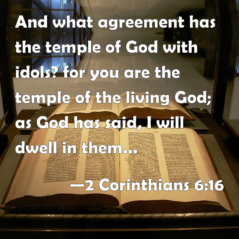 2 corinthians 616 and what agreement has the temple of god with 2 corinthians 616 and what agreement platinumwayz