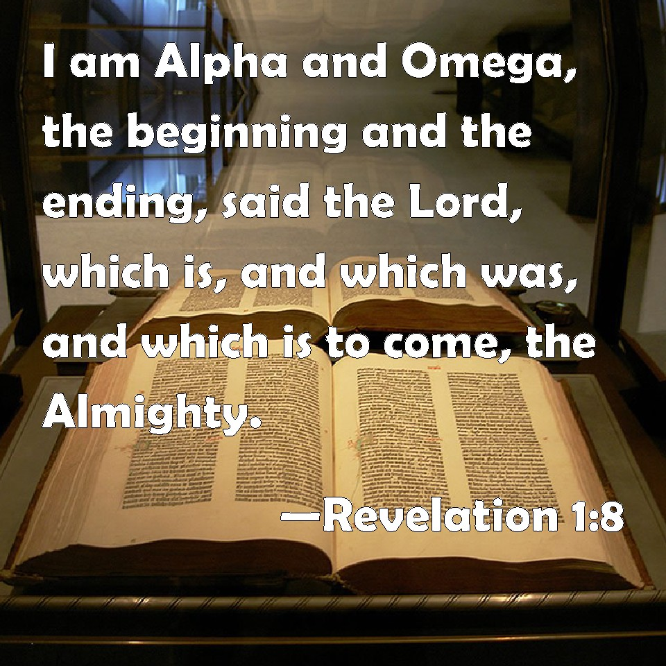 Revelation 1:8 I Am Alpha And Omega, The Beginning And The