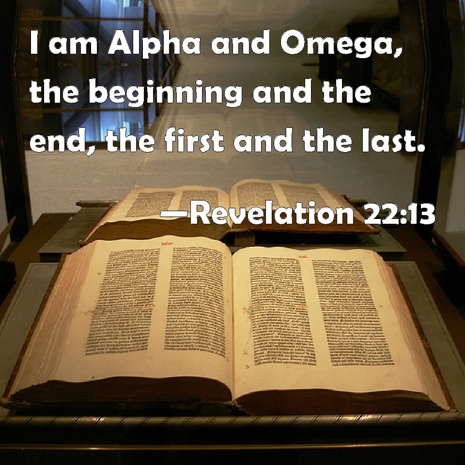 Revelation 22:13 I Am Alpha And Omega, The Beginning And